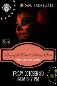Day of the Dead Makeup Class @ Sol Treasures Backyard