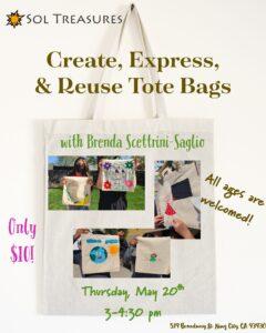 Create, Express, & Reuse Tote Bags @ Sol Treasures Backyard